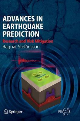 Advances in Earthquake Prediction by Ragnar Stefansson