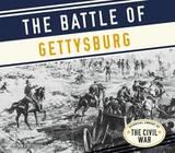 The Battle of Gettysburg by Tom Streissguth