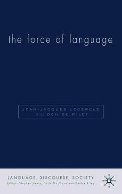 The Force of Language by Denise Riley image