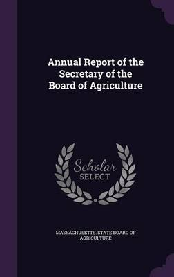 Annual Report of the Secretary of the Board of Agriculture image