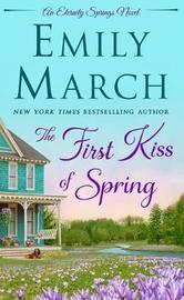 The First Kiss of Spring by Emily March image