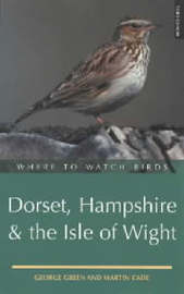 Where to Watch Birds in Dorset, Hampshire and the Isle of Wight by George Green image
