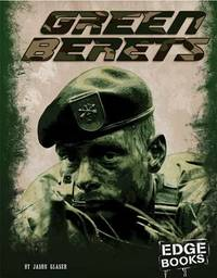 Green Berets by Jason Glaser