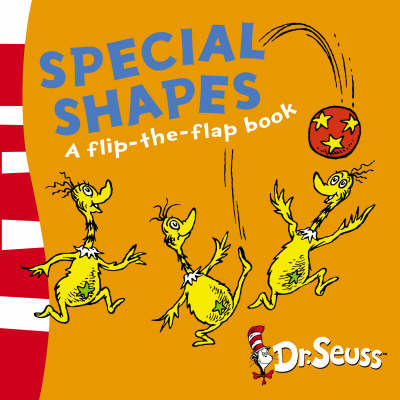 Special Shapes: a Flip the Flap Book by Dr Seuss image