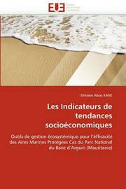 Les Indicateurs de Tendances Socioeconomiques by Elimane Abou Kane