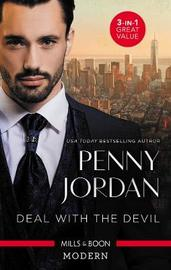 Deal With The Devil/Bedding His Virgin Mistress/Expecting The Playboy's Heir/Blackmailing The Society Bride by Penny Jordan