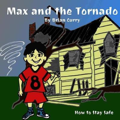 Max and the Tornado by Brian Curry