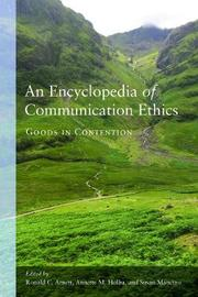 An Encyclopedia of Communication Ethics image