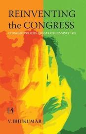 Reinventing the Congress by V. Bijukumar image
