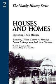 Houses and Homes by Barbara J Howe