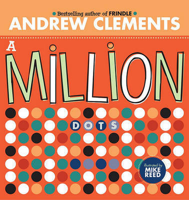 A Million Dots by Andrew Clements image