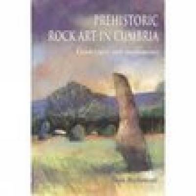 Prehistoric Rock Art in Cumbria by Stan Beckensall image