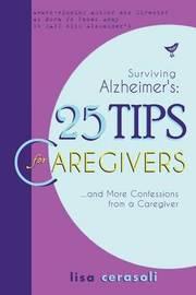 Surviving Alzheimer's by Lisa Cerasoli