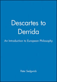 Descartes to Derrida by Peter Sedgwick image