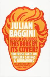 Should You Judge This Book by its Cover? by Julian Baggini image