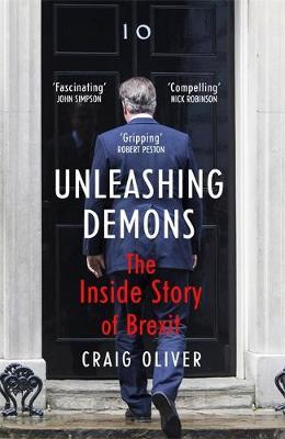 Unleashing Demons by Craig Oliver