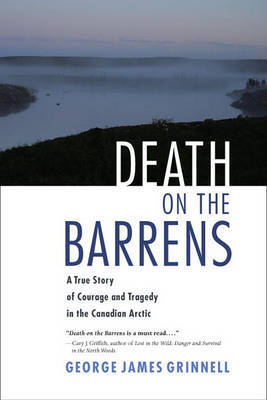 Death On The Barrens by George Bird Grinnell