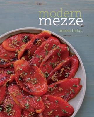 Modern Mezze by Anissa Helou