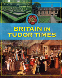 Britain in Tudor Times by Fiona MacDonald image