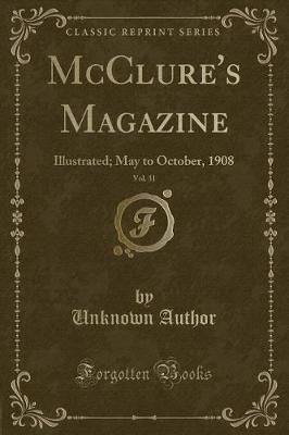 McClure's Magazine, Vol. 31 by Unknown Author