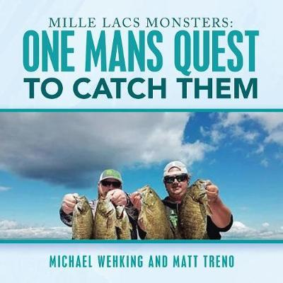 Mille Lacs Monsters by Michael Wehking