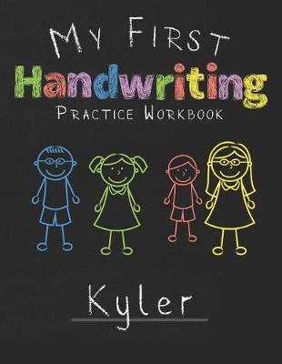 My first Handwriting Practice Workbook Kyler by Kyler Publshing image