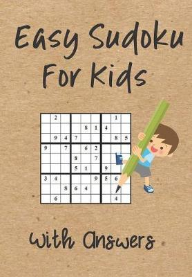 Easy Sudoku For Kids With Answers by Zeezee Books image