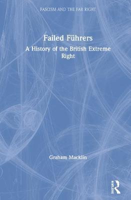 Failed Fuhrers by Graham Macklin