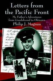 Letters from the Pacific Front by Philip J. Magnan image