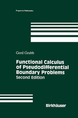 Functional Calculus of Pseudodifferential Boundary Problems by Gerd Grubb image