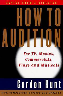 How to Audition by Gordon Hunt image