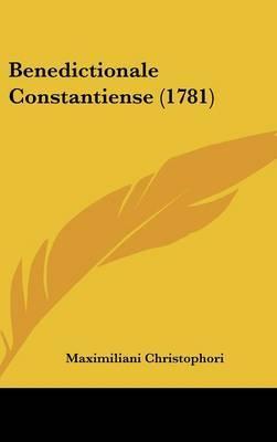 Benedictionale Constantiense (1781) by Maximiliani Christophori image