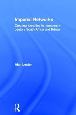 Imperial Networks by Alan Lester image