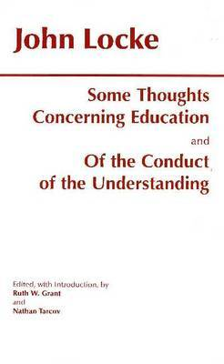 Some Thoughts Concerning Education and of the Conduct of the Understanding by John Locke image