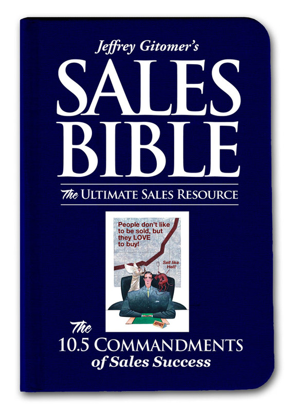 The Sales Bible: The Ultimate Sales Resource by Jeffrey Gitomer