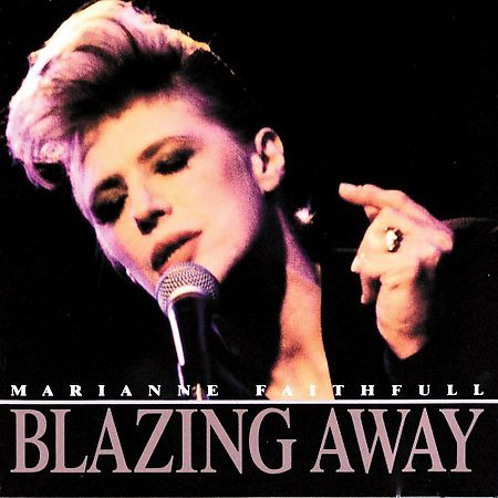 Blazing Away by Marianne Faithfull
