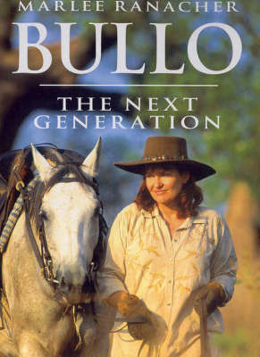 Bullo: The Next Generation by Marlee Ranancher