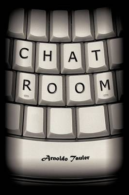 Chat Room by Arnoldo Tauler