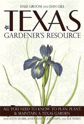 Texas Gardener's Resource by Dale Groom image