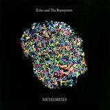 Meteorites by Echo & The Bunnymen