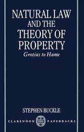 Natural Law and the Theory of Property by Stephen Buckle image