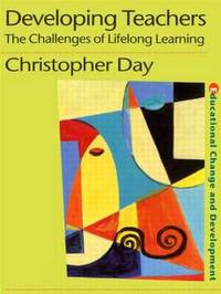 Developing Teachers by Christopher Day