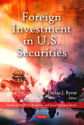 Foreign Investment in U.S. Securities by Declan J. Byrne image