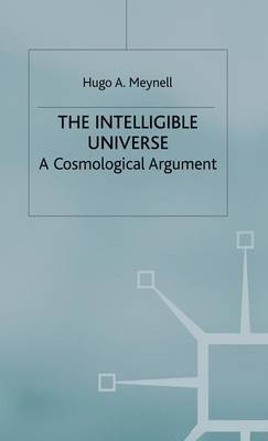 The Intelligible Universe by Hugo A. Meynell image