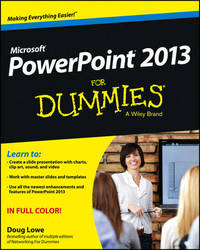 PowerPoint 2013 For Dummies by Doug Lowe