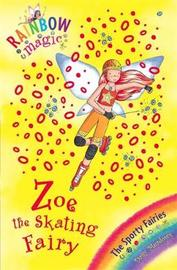 Zoe the Skating Fairy (Rainbow Magic #59 - Sporty Fairies series) by Daisy Meadows