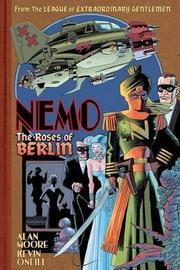 Nemo The Roses Of Berlin by Alan Moore