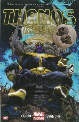 Thanos Rising (marvel Now) by Jason Aaron