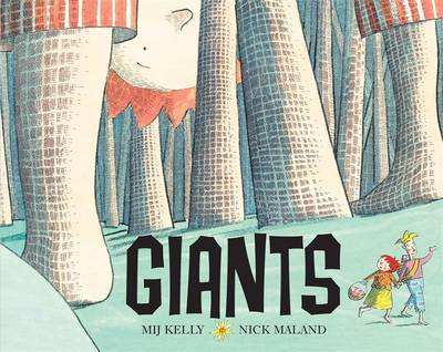 Giants! by Mij Kelly