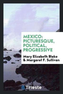 Mexico by Mary Elizabeth Blake